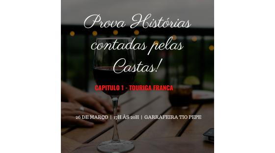 HISTÓRIAS CONTADAS PELAS CASTAS CAP. 1 - TOURIGA FRANCA